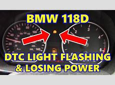 BMW 118D DTC Light On & Losing Power YouTube