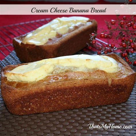 buttermilk banana cream cheese bread  food bloggers