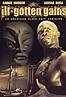 Watch Ill Gotten Gains (1997) Full Movie Online - M4Ufree