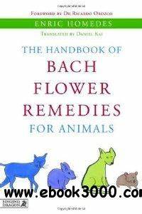 The Handbook of Bach Flower Remedies for Animals - Free ...