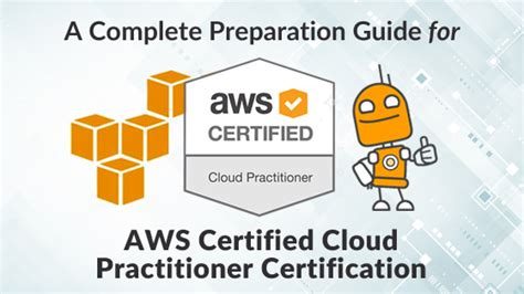 cloud certification how to prepare for aws certified cloud practitioner