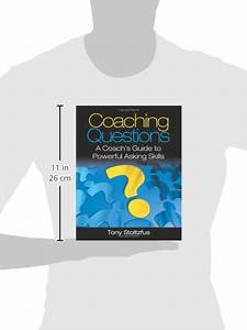 Libro Coaching Questions  A Coach U0026 39 S Guide To Powerful