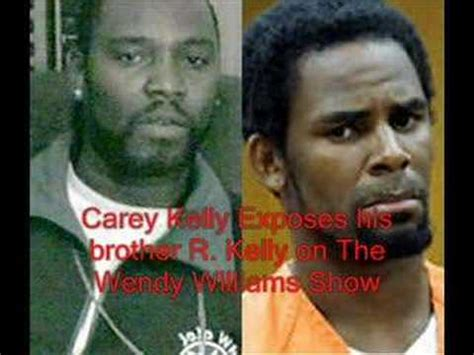carey kelly exposes  brother  kelly  wendy part