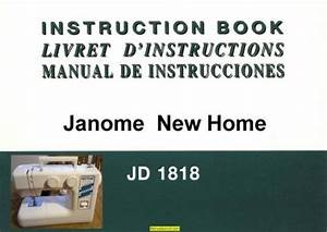 Janome New Home Jd1818 Sewing Machine Instruction Manual