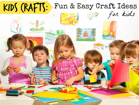Kids Crafts Fun And Easy Crafts For Kids  Aa Gifts