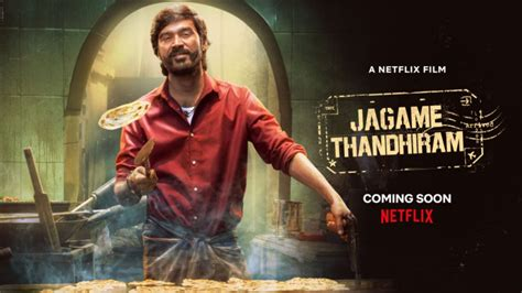 Tamil featured, tamil movies 2021, country: Dhanush's Jagame Thandhiram To Stream On Netflix From June ...