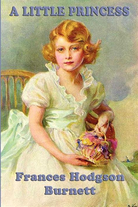 A Little Princess Ebook By Frances Hodgson Burnett