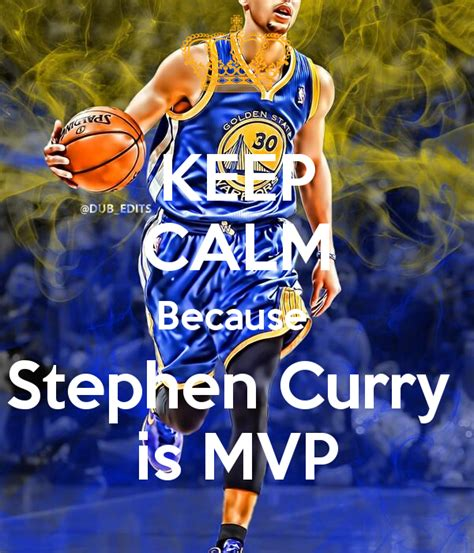 Kyrie Irving Wallpaper Download Keep Calm Because Stephen Curry Is Mvp Poster Dakota Keep Calm O Matic