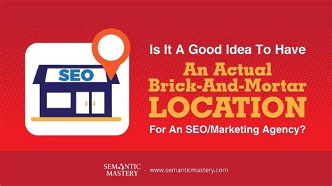 seo marketing firm is it a idea to an actual brick and mortar