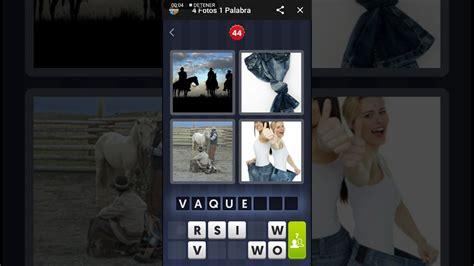 4 fotos una palabra nivel 44 47 YouTube
