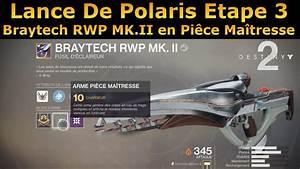 Lance De Polaris : destiny 2 lance de polaris etape 3 gagnez le braytech mk ii en pi ce maitresse youtube ~ Medecine-chirurgie-esthetiques.com Avis de Voitures