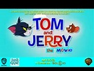 Tom and Jerry: The Movie (2021 film)/Gallery | Idea Wiki ...
