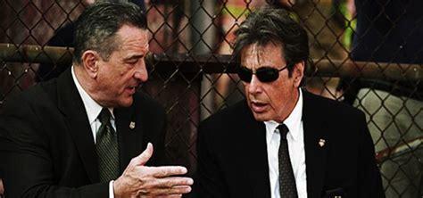 al pacino confirms that he s reuniting with robert de niro for scorsese s the irishman