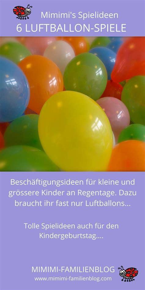 kindergeburtstag bei regen ideen zur besch 228 ftigung kinder und kleinkinder mit luftballons 6 besch 228 ftigungsideen f 252 r