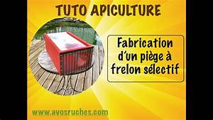 Piege A Frelon : tuto apiculture le pi ge frelon s lectif youtube ~ Farleysfitness.com Idées de Décoration
