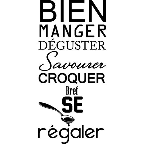 citation pour cuisine sticker citation manger déguster savourer stickers
