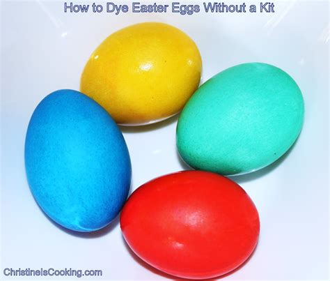 christineiscookingcom   dye easter eggs