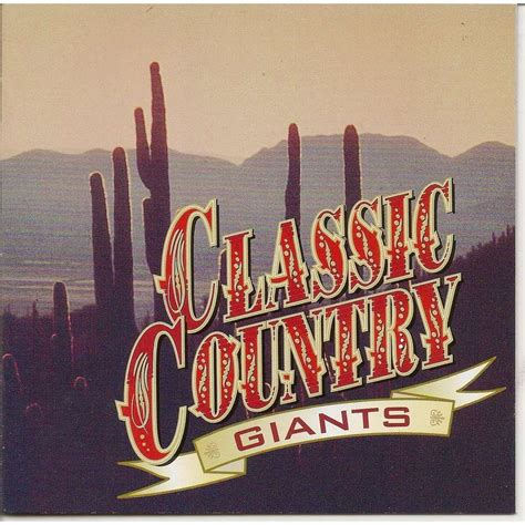 country classic classic country giants by divers artistes various artist cd x 2 with pycvinyl ref 117222716