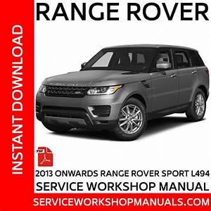 2013 Onwards Range Rover Sport L494 Service Workshop