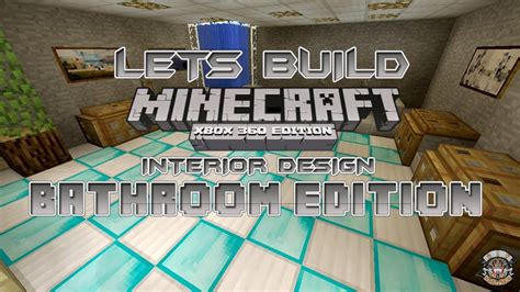 minecraft bathroom ideas xbox 360 lets build minecraft xbox 360 edition interior design