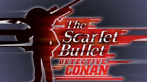 For more precise subtitle search please enter additional info in search field (language, frame rate, movie year, tv show episode number). Download Detective Conan Movie 24 The Scarlet Bullet Sub Indo
