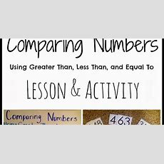 Primary Junction Comparing Numbers Using Greater Than, Less Than, & Equal To