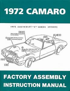 72 Chevy Camaro Factory Assembly Manual Guide Book 1972
