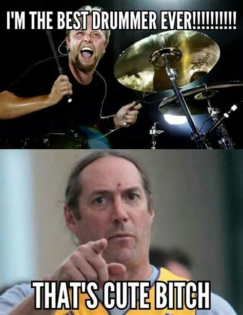 Tool Band Meme - i love lars ulrich and danny carey is one of the few drummers that can out drum him made me