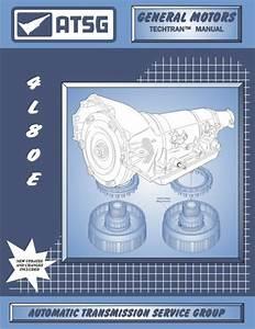 4l80e Atsg Rebuild Manual Guide Book Gm Mt1 4l80