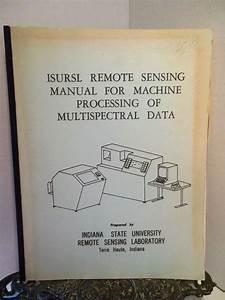 Isursl Remote Sensing Lab Manual Machine Processing