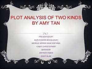 amy tan two kinds literary analysis
