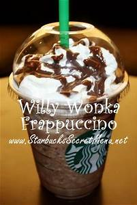 Starbucks Willy Wonka Frappuccino | Starbucks Secret Menu