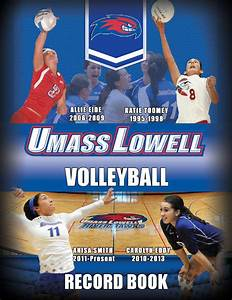 UMass Lowell Volleyball Record Book by RiverHawkNation - Issuu