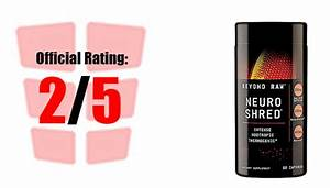 Beyond Raw Neuro Shred Fat Burner Review