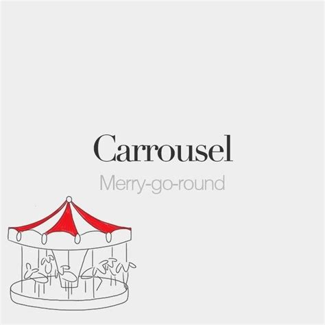 French Words — Carrousel (masculine word)   Merry-go-round ...