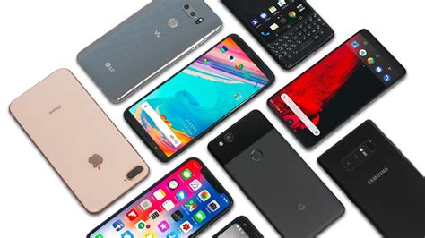 Best Smartphones by The Best Smartphones To Buy 2018
