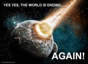 Meme End Of The World - the world is ending smash meme