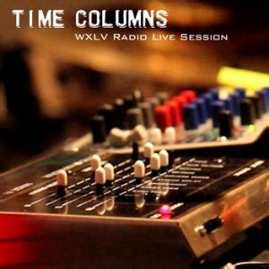 Time Columns Wxlv Radio Live Session Reviews