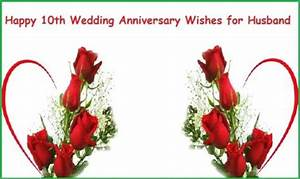 lovely greetings 10th anniversary wishes for best husband With what to buy for a 10th wedding anniversary