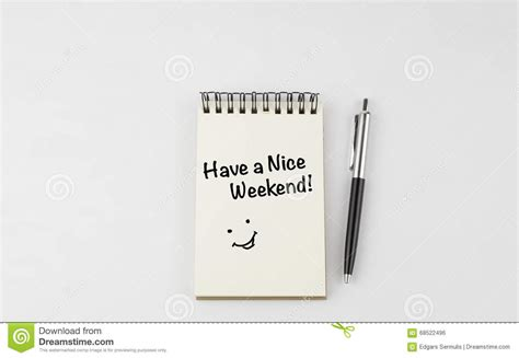Have A Nice Weekend! Stock Photo
