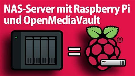 home server bauen nas server mit raspberry pi und openmediavault einrichten