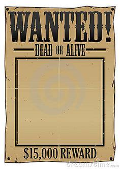 wanted dead or alive poster template free 1000 images about nuevo proyecto on poster templates poster and cowboy birthday