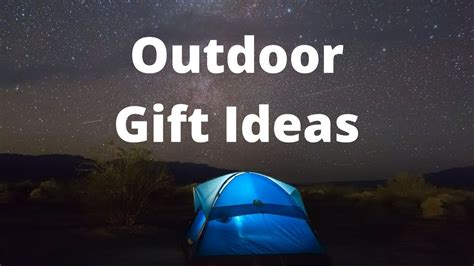 Outdoor Gift Ideas- Gift Guide