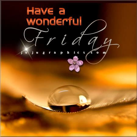 wonderful friday  graphics quotes comments
