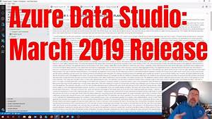 Azure Data Studio  March 2019 Update