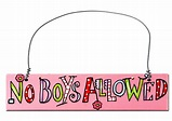 Hand Painted Wooden Door Sign: No Boys Allowed Enter Option