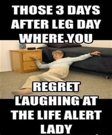 Life Alert Lady Meme - after leg workout quotes quotesgram