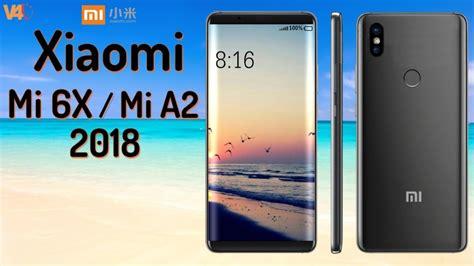 xiaomi mi 6x mi a2 release date features specs introduction look mi a2
