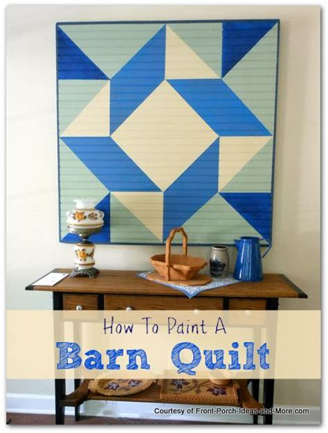 how to make a barn quilt 1000 images about barn quilt on barn