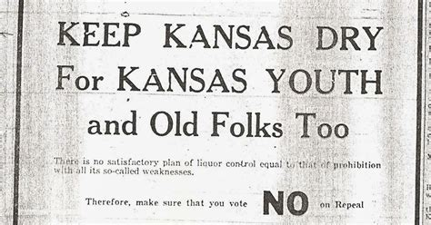 Voices Of Harvey County Keep Kansas Dry The 1934 Election